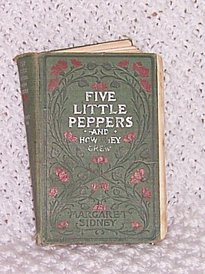 1881 FIRST EDITION Five Little Peppers  (Image1)