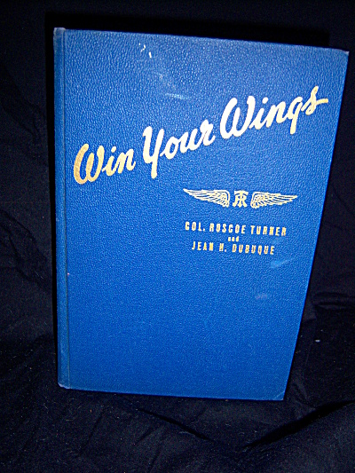1940 649pg Pilot Flight Training Manual Win Your Wings (Image1)