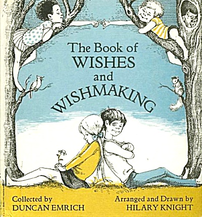 The Book of WISHES and WISHMAKING 1971 HC Duncan Emrich (Image1)