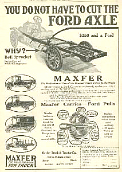 1917 Maxfer Ton Truck - Ford Pulls AD (Image1)