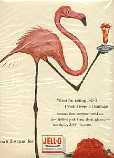 "1950's Jello ""i Wish I Were A Flamingo"" Ad"