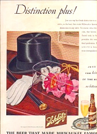 1945 Schlitz Beer Atop Hat Addsdistinction Ad
