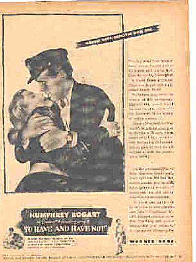1944 Humphrey Bogart Have / Have Not Movie Ad (Image1)