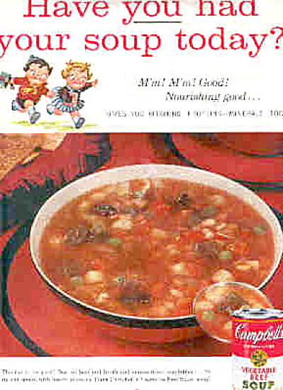 1957 Campbells Soup Ad HAVE YOU HAD YOUR SOUP TODAY (Image1)