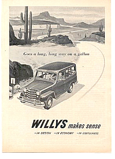 1951 Willys Makes Sense Car Desert Ad (Image1)