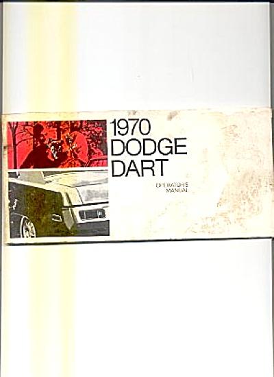 Original Car Owners Manual 1970 Dodge Dart (Image1)