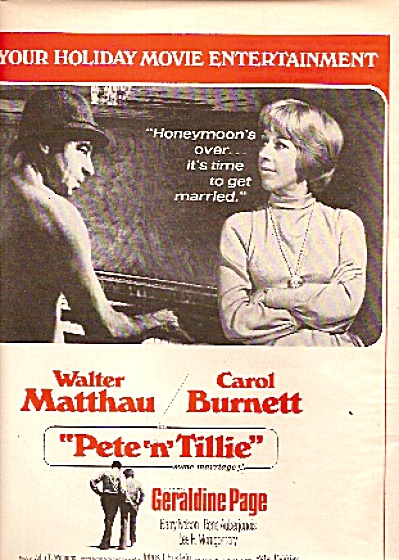 Movie AD PETE N TILLIE - WALTER MATTHAU - CAROL BURNETT (Image1)