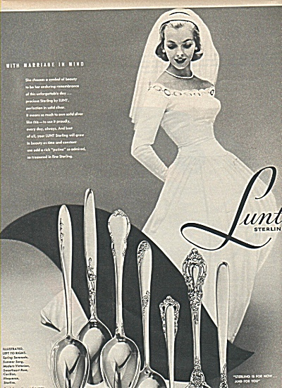 Lunt Sterling ad 1958 BRIDE MODEL MARRIAGE GOWN (Image1)