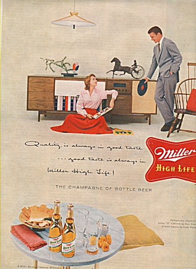 Miller High Life beer ad 1955 CHAMPAGNE OF BOTTLE BEER (Image1)