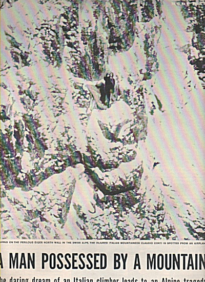 A MAN POSSESSED BY A MOUNTAIN -Italian climber 1957 (Image1)