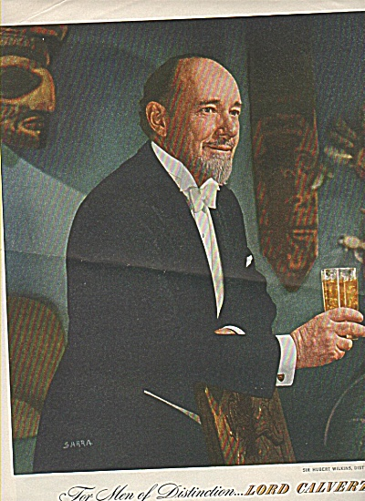 Lord Calvert whiskey - SIR HUBERT WILKINS (Image1)