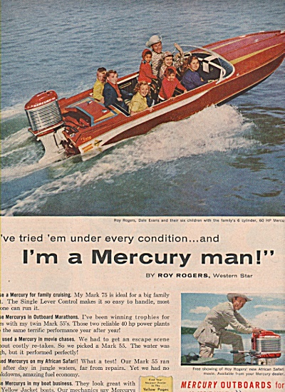 1957 Mercury Outboards Roy Rogers Print Ad