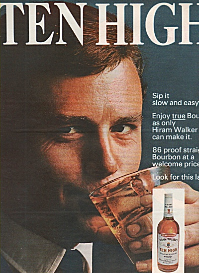 Hiram Walker's Ten high whiskey ad - 1966 (Image1)