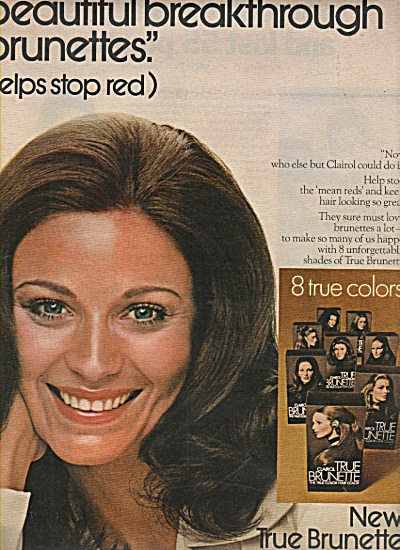 New True Brunette by Clairol ad 1972 2 PAGES (Image1)