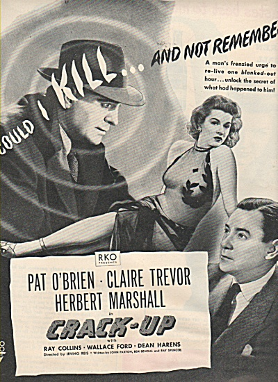 Movie; CRACK UP  - PAT O'BRIEN-CLAIRE TREVOR 1946 AD (Image1)