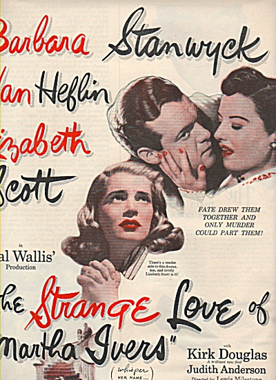 Movie PROMO AD : THE STRANGE LOVE OF MARTHA IVERS  1946 (Image1)