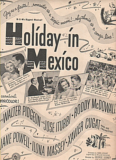 Movie: HOLIDAY IN MEXICO - WALTER PIDGEON - JANE POWELL (Image1)