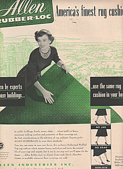 Allen industries, Inc. - Rubber loc rug cushion ad 1951 (Image1)