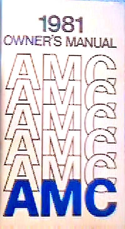 Original 1981 AMC Owner's Manual (Image1)