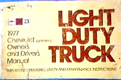 ORIGINAL 1977 Chevy LT Truck Owners Manual (Image1)