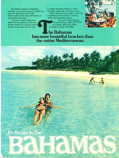 1980 Bahamas IT'S BETTER IN .. Travel AD (Image1)