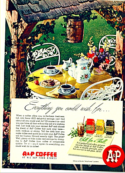 A & P Coffee ad - Everything You Could Wish For (Image1)