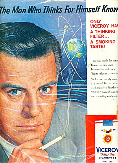 Viceroy Cigarettes Ad Man Who Thinks For Hims