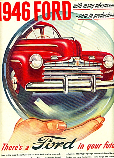1946 Ford Car AD IN YOUR FUTURE Bubble (Image1)