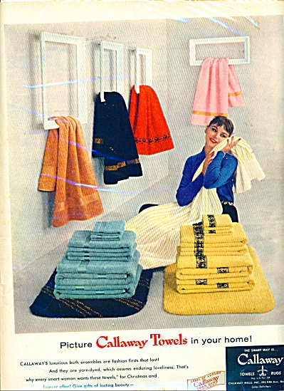 Callaway towels in your home ad - 1956 (Image1)