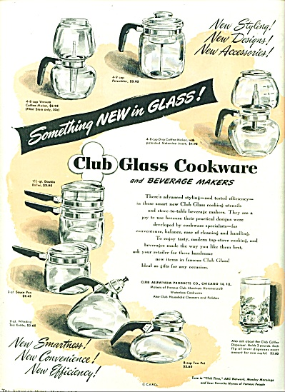 Club Glass Cookware Ad 1947