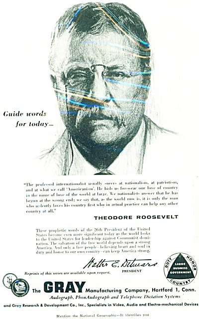 The Gray Mfg. Co. - Theodore Roosevelt Ad