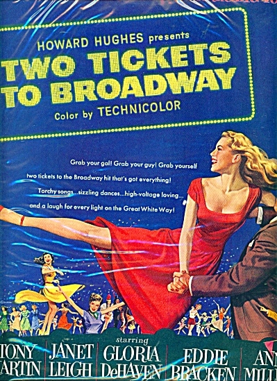 1951 Movie: Two Tickets To Broadway Ad Leigh