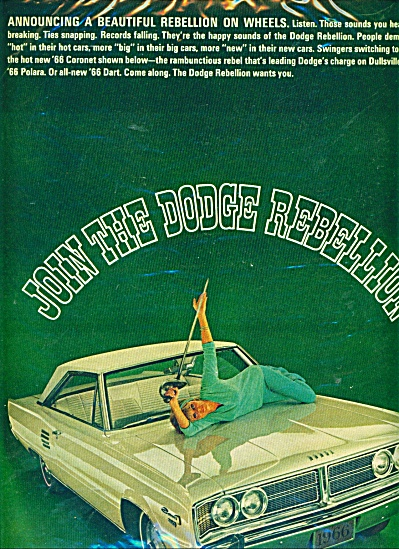 1966 DODGE Coronet Car ad JOIN the REBELLION #2 (Image1)
