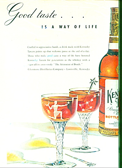 Kentucky Tavern Bourbon Whiskey Ad Good Taste