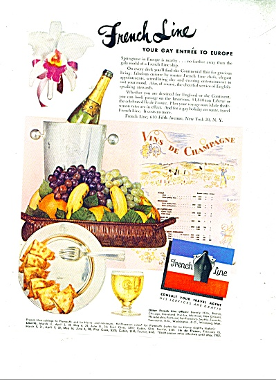 1952 French Line Ship Ad Gay Europe Vin De