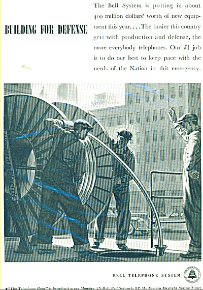 Bell Telephone System ad 1941 BUILDING FOR DEFENSE (Image1)