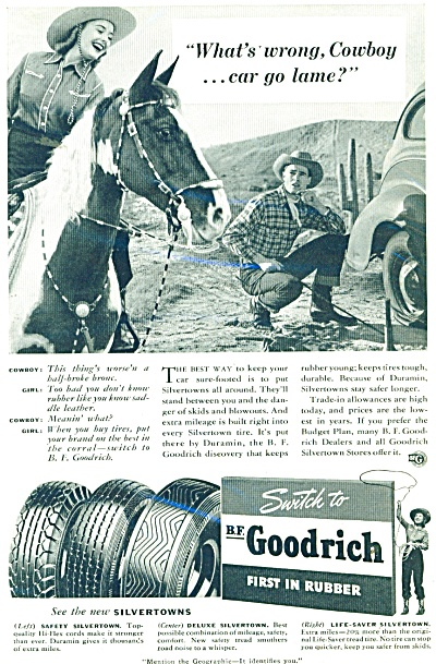 1941 B. F. Goodrich Tire AD  Cowboy Cowgirl Cow Go Lame (Image1)