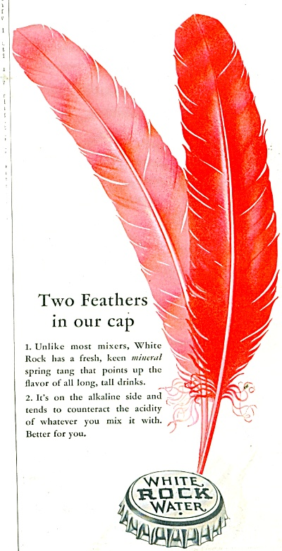 1938 White Rock Water Ad 2 Feathers Bottle Ca