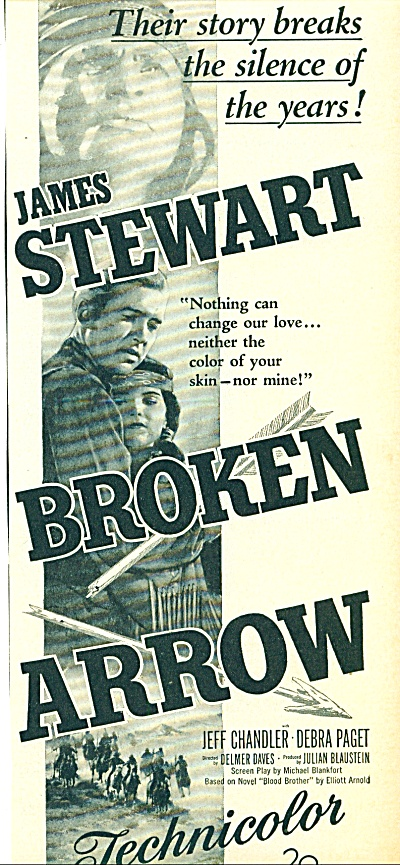 1950 - Movie: Broken Arrow -james Stewart Ad