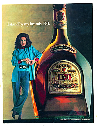 1986 E & J  I STAND BY MY BRANDY AD Model (Image1)