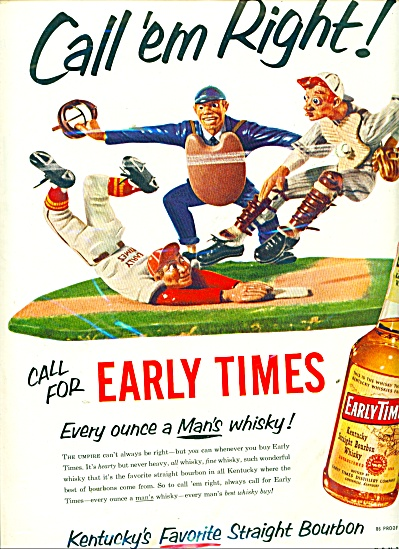 Early Times Kentucky Bourbon Whisky Ad