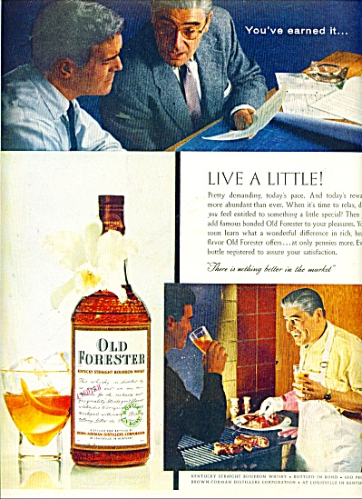 1957 Old Forester Whiskey Ad Live A Little