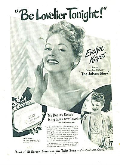 Lux Toilet Soap - Evelyn Keyes Ad 1946