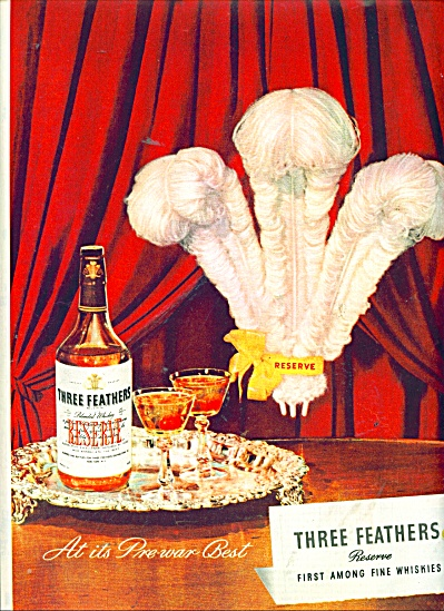 Three Feathers Whiskey Ad 1945
