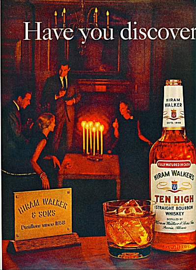 Hiram Walker's Ten high bourbon whiskey ad (Image1)