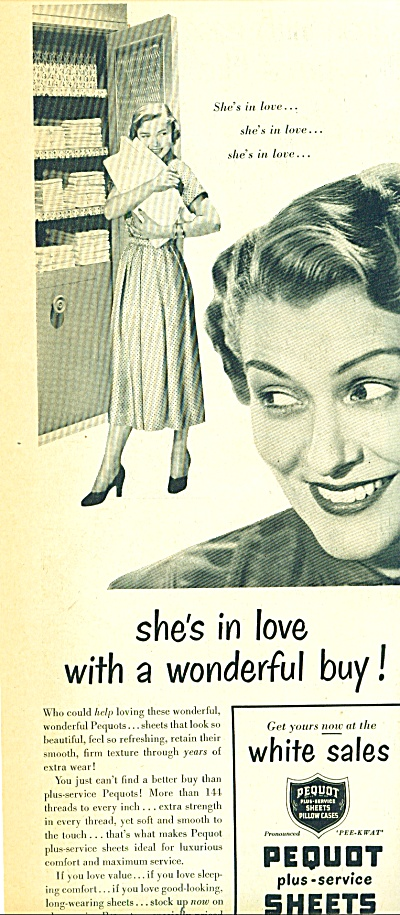 1950 PEQUOT SHEETS AD SHE'S IN LOVE (Image1)