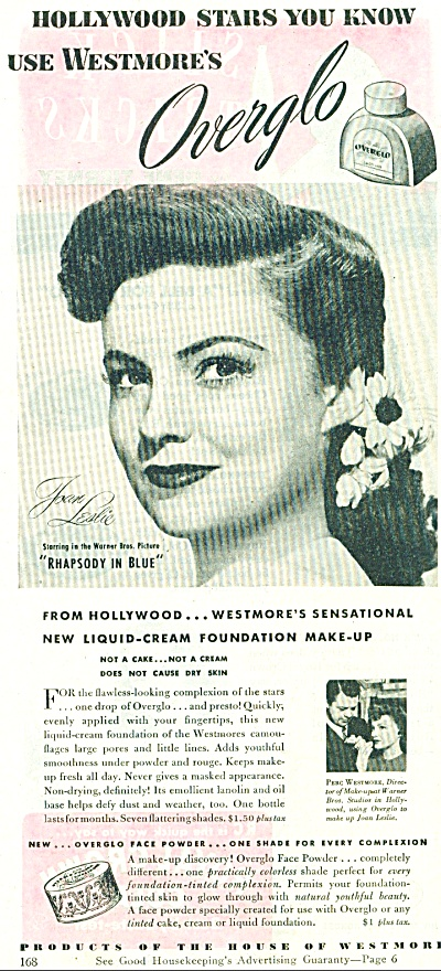 1945 Westmore Overglo Makeup Ad - Joan Leslie