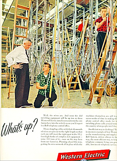 Western Electric Ad 1957 What Is Up
