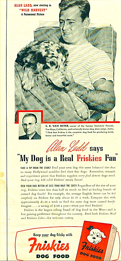 Friskies Dog food -  ALAN  LADD  - ad 1947 (Image1)