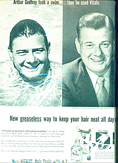 Vitalis Hair  tonic ad 1955 -ARTHUR GODFREY (Image1)